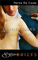 A Gentlewoman's Predicament - Click for excerpt